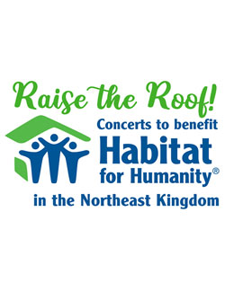 Raise the Roof - Concerts to Benefit Habitat for Humanity