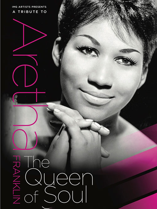 A Tribute to Aretha Franklin – Queen of Soul